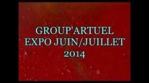 video GROUP'ARTUEL Expo Juin juillet 2014